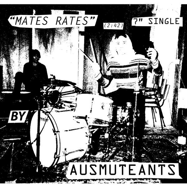 AUSMUTEANTS - MATES RATES B/W ECHO BEACH