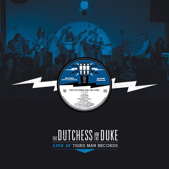 THE DUTCHESS & THE DUKE - LIVE AT THIRD MAN RECORDS