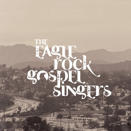 THE EAGLE ROCK GOSPEL SINGERS - HEAVENLY FIRE
