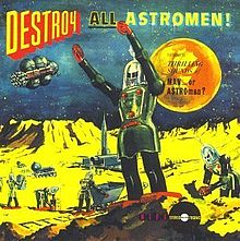 MAN... OR ASTRO-MAN? - DESTROY ALL ASTROMEN!
