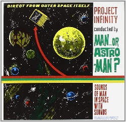MAN... OR ASTRO-MAN? - PROJECT INFINITY