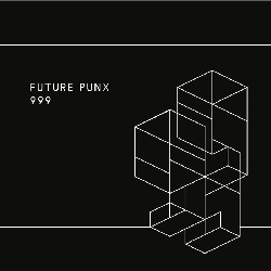 FUTURE PUNX - 999 / LIVIN' IN A MOVIE