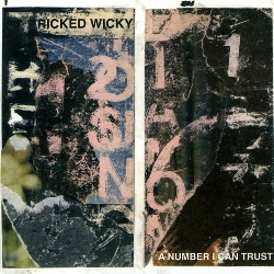 RICKED WICKY - NUMBER I CAN TRUST