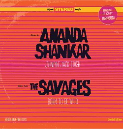 ANANDA SHANKAR / THE SAVAGES - JUMPIN' JACK FLASH / BORN TO BE WILD