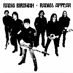 RADIO BIRDMAN - RADIOS APPEAR (SIRE VERSION)