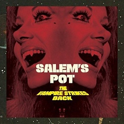 SALEM'S POT - THE VAMPIRE STRIKE BACK