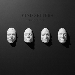 MIND SPIDERS - PROSTHESIS