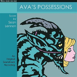SEAN LENNON - AVAS POSSESSIONS - MUSIC FROM THE FILM