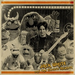 JACK WHITE & THE ELECTRIC MAYHEM - YOU ARE THE SUNSHINE OF MY LIFE