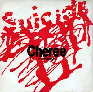 SUICIDE - CHEREE