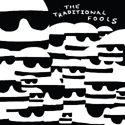 THE TRADITIONAL FOOLS - FOOLS GOLD