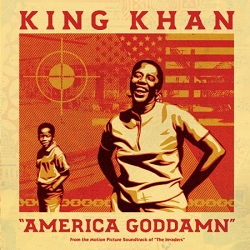 KING KHAN - AMERICA GODDAM / MULE TRAIN