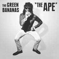 THE GREEN BANANAS - THE APE / GREEN BANANA