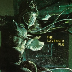 THE LAVENDER FLU - HEAVY AIR