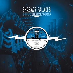 SHABAZZ PALACES - LIVE AT THIRD MAN RECORDS
