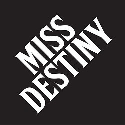 MISS DESTINY - S/T