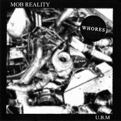 WHORES - MOB REALITY