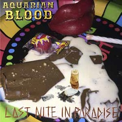 AQUARIAN BLOOD - LAST NITE IN PARADISE