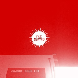 THE SUEVES - CHANGE YOUR LIFE