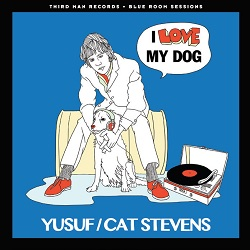 YUSUF/CAT STEVENS - I LOVE MY DOG / MATTHEW & SON