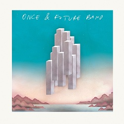 ONCE AND FUTURE BAND - S/T