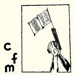 CFM - HOMEGROWN PARANOIA