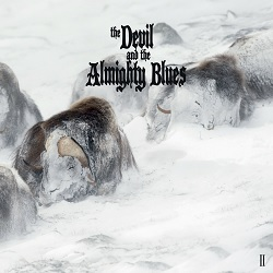 THE DEVIL & THE ALMIGHTY BLUES - II