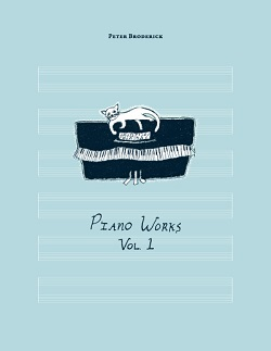PETER BRODERICK - PIANO WORKS VOL: 1
