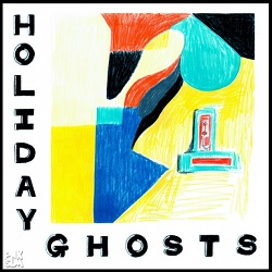 HOLIDAY GHOSTS - S/T