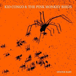KID CONGO & THE PINK MONKEY BIRDS - HALLOWEEN SINGLE