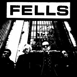 FELLS - CLOSE YOUR EYES