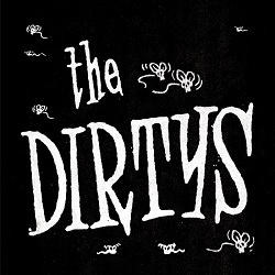 THE DIRTY'S - IT AIN'T EASY