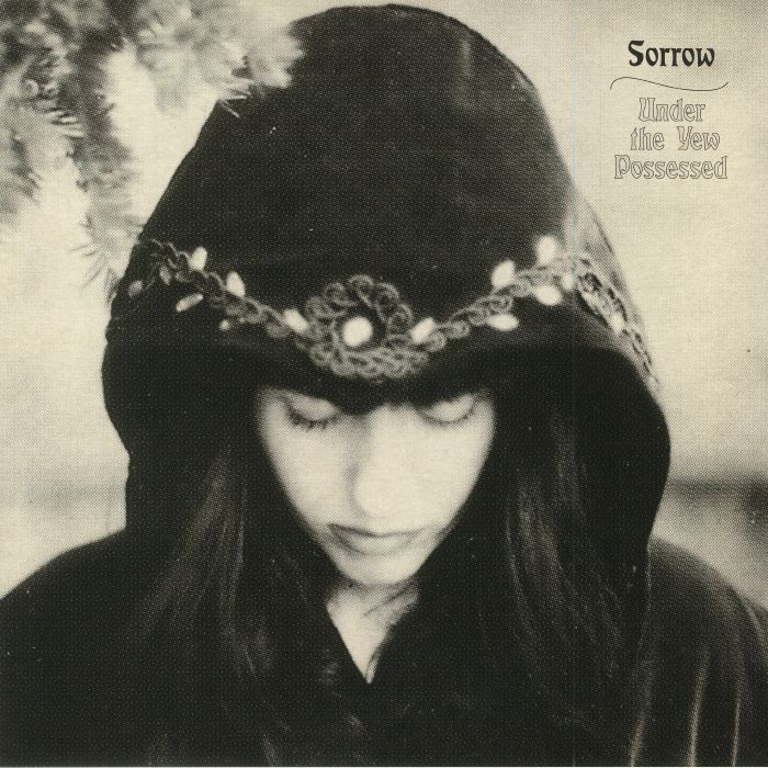 SORROW - UNDER THE YEW POSSESSED