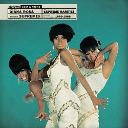 THE SUPREMES  - SUPREME RARITIES: MOTOWN LOST AND FOUND