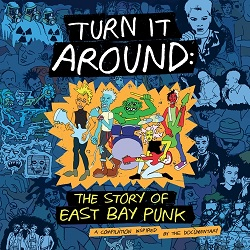 VARIOUS - TURN IT AROUND: THE STORY OF EAST BAY PUNK