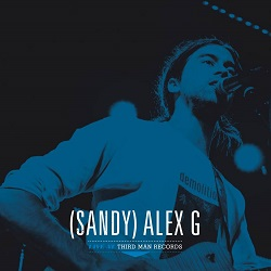SANDY (ALEX G) - LIVE AT THIRD MAN RECORDS