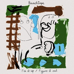 BEACHTAPE - FIX IT UP