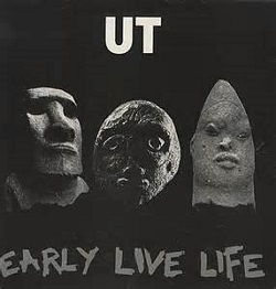 UT - EARLY LIVE LIFE