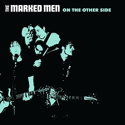 THE MARKED MEN - ON THE OTHER SIDE