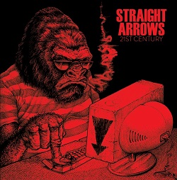 STRAIGHT ARROWS - 21ST CENTURY / CYBERBULLY