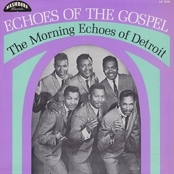 VARIOUS - MORNING ECHOES: ECHOES OF THE GOSPEL