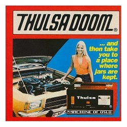 THULSA DOOM  - AND THEN TAKE YOU TO A PLACE WHERE JARS ARE KEPT