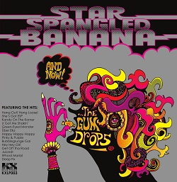 STAR SPANGLED BANANA - AND NOW!...THE GUM DROPS